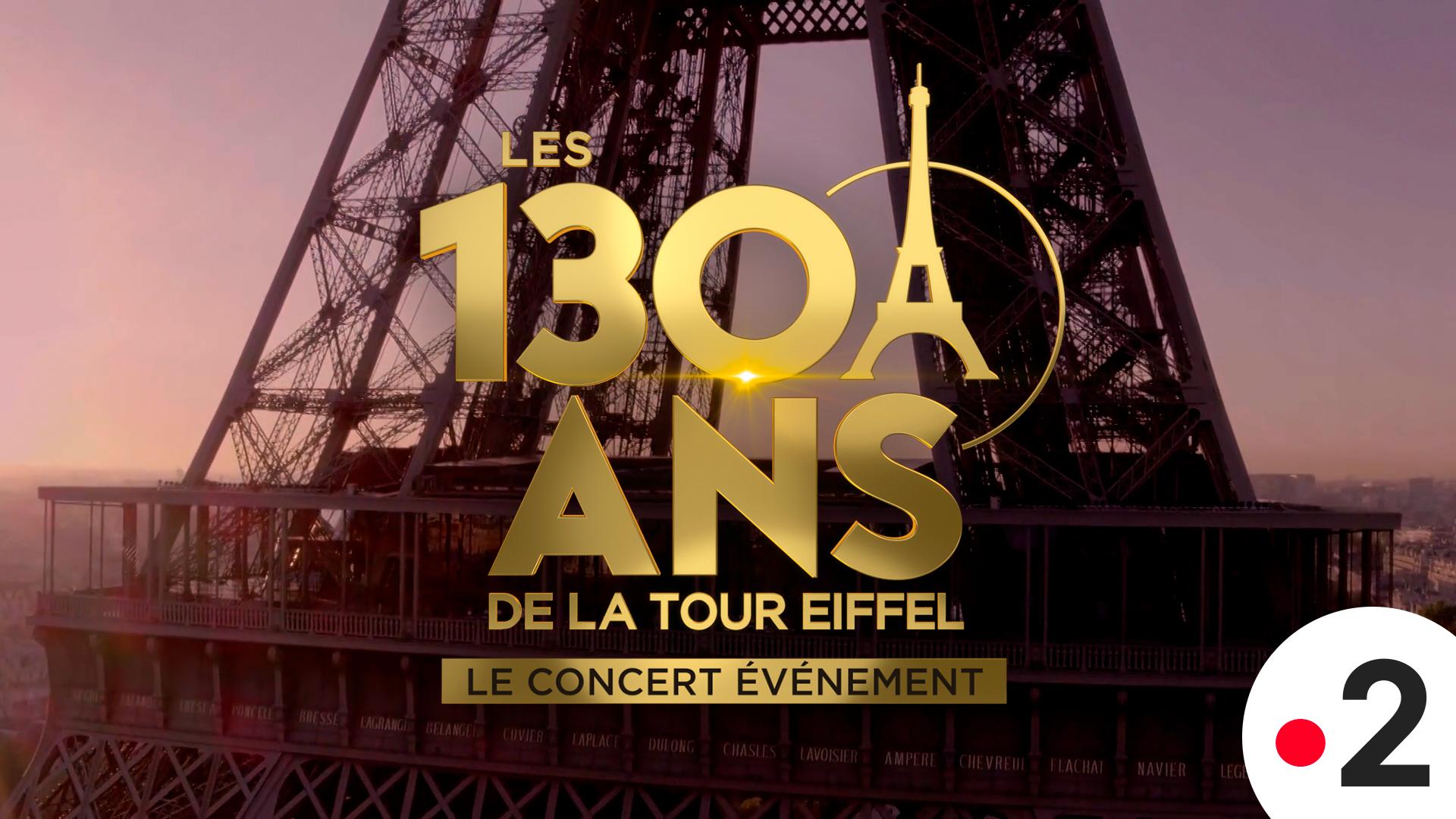 Affiche Les 130 Ans de la Tour Eiffel : Le Concert Événement