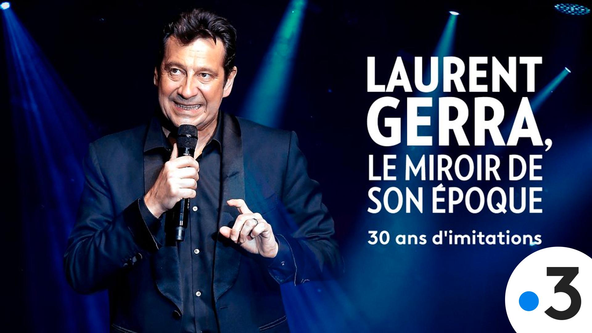 Affiche Laurent Gerra, Le Miroir de son époque