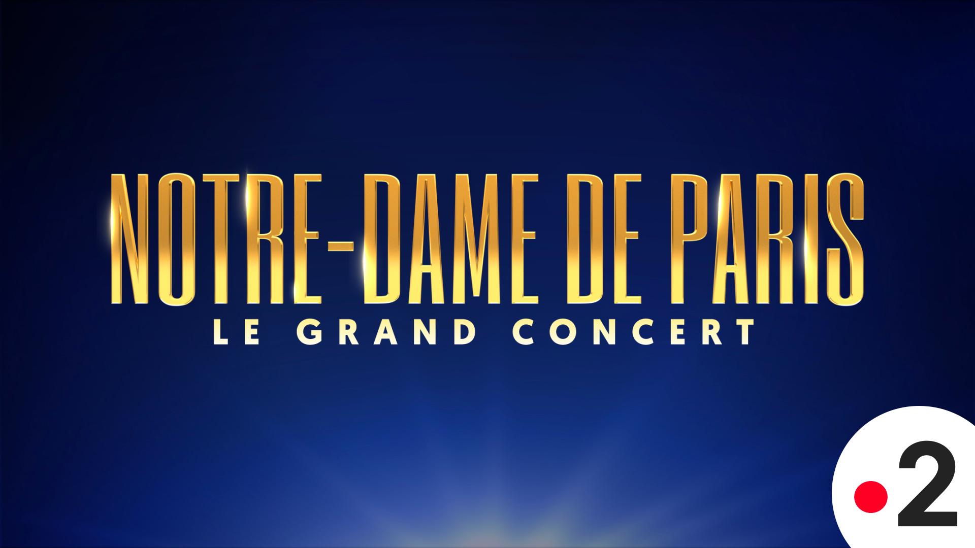 Affiche Notre-Dame de Paris : Le Grand Concert