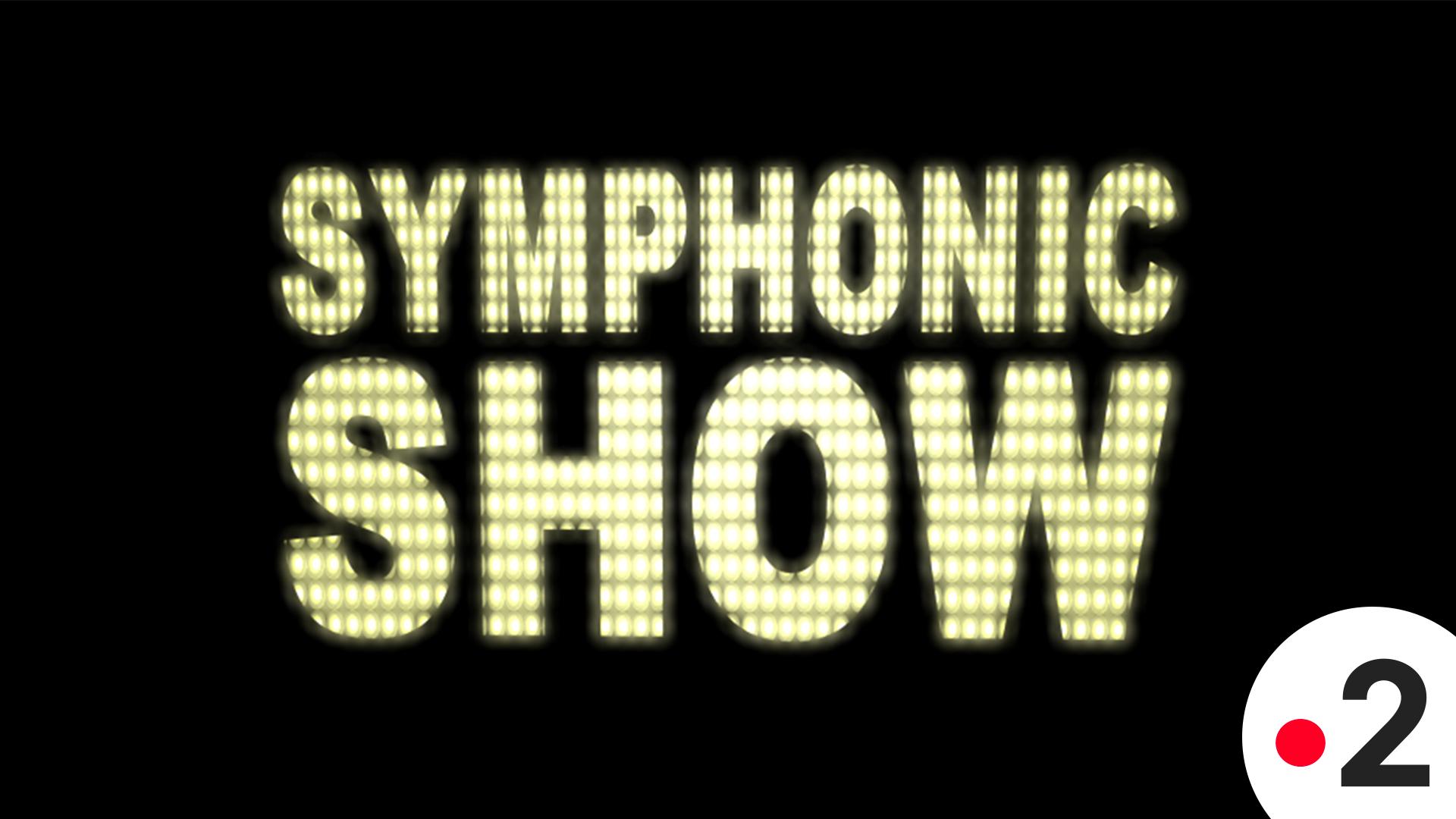 Affiche Symphonic Show